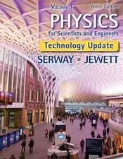 Physics for Scientists and Engineers, Volume 1, Technology Update