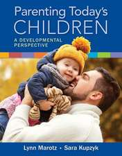 Parenting Today's Children