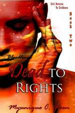 Bloodlines:  Dead to Rights