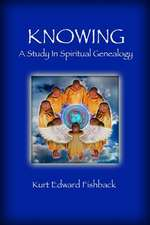 Knowing - A Study in Spiritual Genealogy