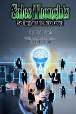 Sales Thoughts:  Selling at the Next Level