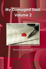 My Damaged Soul:  Volume 2