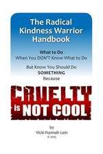Radical Kindness Warrior Handbook
