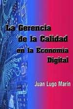 La Gerencia de La Calidad En La Economia Digital