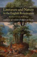 Literature and Nature in the English Renaissance: An Ecocritical Anthology