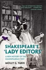 Shakespeare's 'Lady Editors'