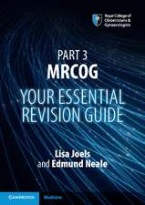 Part 3 MRCOG: Your Essential Revision Guide