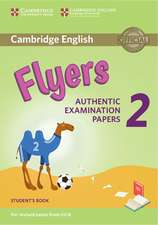 Cambridge English Young Learners 2 for Revised Exam from 2018 Flyers Student's Book: Authentic Examination Papers
