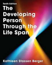 The Developing Person Through the Lifespan