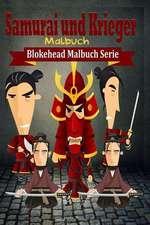 Samurai Und Krieger Malbuch