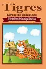 Tigres Livres de Coloriage