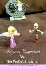 Princess Engineera Vs the Money Snatcher