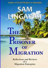 The Prisoner of Migration