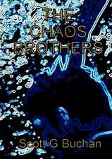 The Chaos Brothers