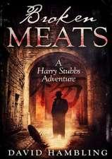 Broken Meats