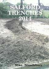 Salford Trenches 2014