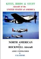 Kites, Birds & Stuff - Aircraft of the U.S.A. - North American Aircraft