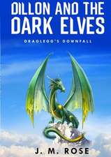 Dillon and the Dark Elves.