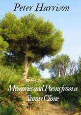 Memories and Poems from a Sunny Clime