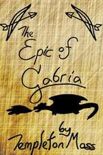 The Epic of Gabria