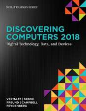 Discovering Computers: Digital Technology, Data, and Devices