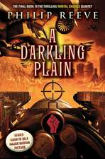 A Darkling Plain (Mortal Engines #4)