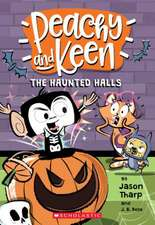 The Peachy and Keen: The Haunted Halls: Null