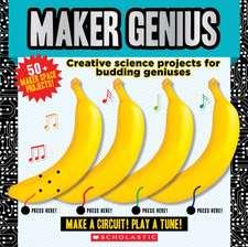 Maker Genius: 50+ Home Science Experiments