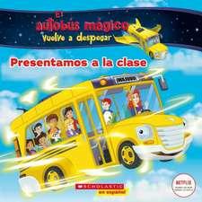Meet the Class (the Magic School Bus Rides Again): Spanish Edition