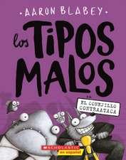 Los Tipos Malos En El Conejillo Contraataca (the Bad Guys in the Furball Strikes Back)