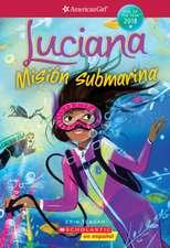 Luciana: Misión Submarina = Luciana: Braving the Deep!
