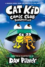 Cat Kid Comic Club 2: the new blockbuster bestseller from the Creator of Dog Man