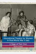 Educational Theatre for Women in Post-World War II Italy: A Stage of Their Own