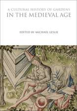 A Cultural History of Gardens in the Medieval Age