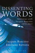 Dissenting Words: Interviews with Jacques Rancière