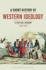 A Short History of Western Ideology: A Critical Account