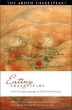 Eating Shakespeare: Cultural Anthropophagy as Global Methodology