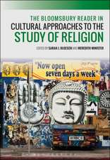 The Bloomsbury Reader in Cultural Approaches to the Study of Religion