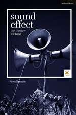 Sound Effect: The Theatre We Hear