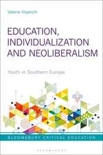 Education, Individualization and Neoliberalism: Youth in Southern Europe