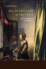 The Invention of the Self: Personal Identity in the Age of Art