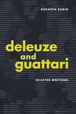 Deleuze and Guattari: Selected Writings