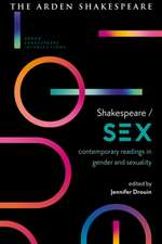 Shakespeare / Sex: Contemporary Readings in Gender and Sexuality