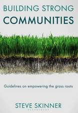 Building Strong Communities: Guidelines on empowering the grass roots
