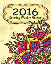 2016 Coloring Weekly Planner