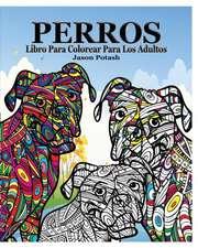Perros Libro Para Colorear Para Los Adultos