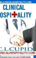 Clinical Hospitality