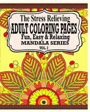 The Stress Relieving Adult Coloring Pages, Volume 2