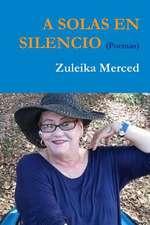 A Solas En Silencio (Poemas)