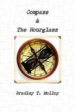 Compass & the Hourglass